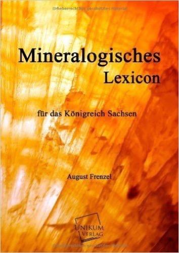 Mineralogisches Lexicon: für das Königreich Sachsen