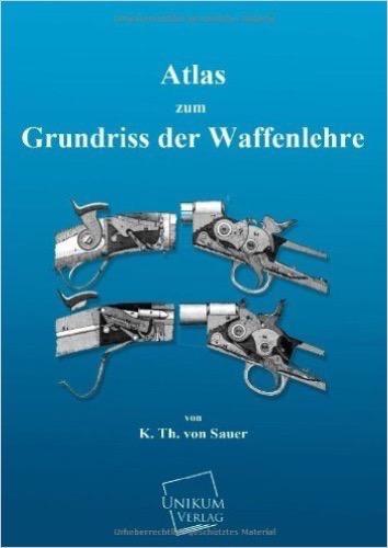 Atlas zum Grundriss der Waffenlehre
