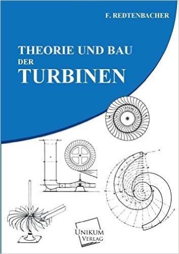 Theorie und Bau der Turbinen