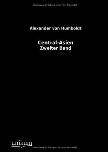 Central-Asien: Zweiter Band