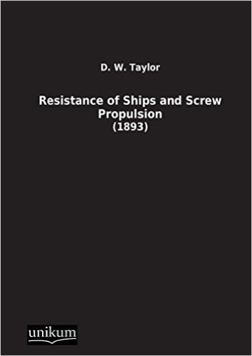 Resistance of Ships and Screw Propulsion: (1893)