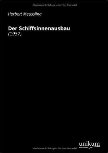 Der Schiffsinnenausbau: (1957)