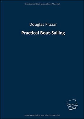 Practical Boat-Sailing