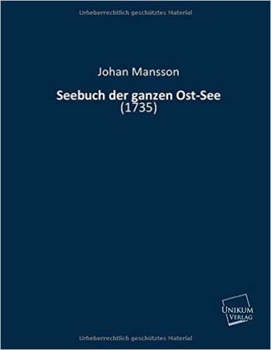 Seebuch der ganzen Ost-See: (1735)