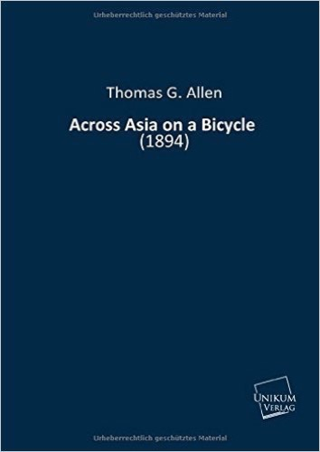Across Asia on a Bicycle: (1894)