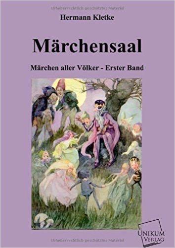Märchensaal: Märchen aller Völker - Erster Band