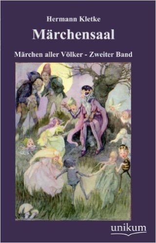 Märchensaal: Märchen aller Völker - Zweiter Band