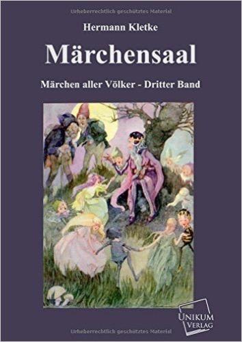 Märchensaal: Märchen aller Völker - Dritter Band