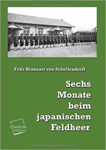 Sechs Monate beim japanischen Feldheer