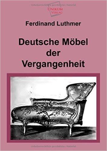 Deutsche Möbel der Vergangenheit