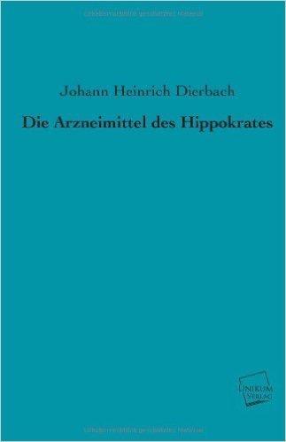 Die Arzneimittel des Hippokrates