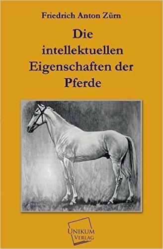 Die intellektuellen Eigenschaften der Pferde