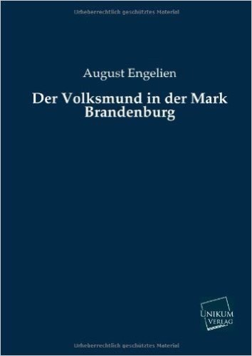 Der Volksmund in der Mark Brandenburg
