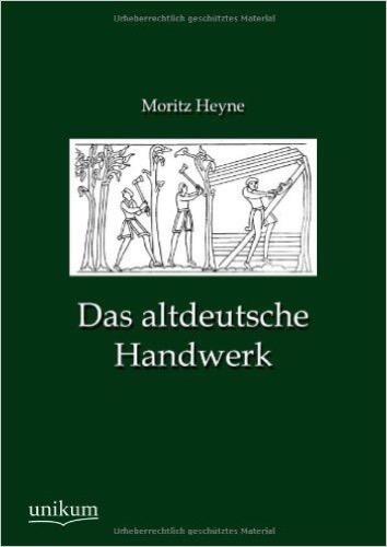 Das altdeutsche Handwerk